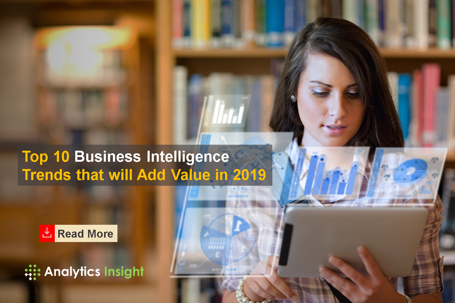 https://www.analyticsinsight.net/wp-content/uploads/2018/12/Top-10-Business-Intelligence-Trends-V1-1.png